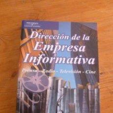 Libros de segunda mano: DIRECCION DE LA EMPRESA INFORMATICA.PRENSA,RADIO,TV. CINE. RUIZ GONZALEZ. PARANINFO. 2001 293 PAG. Lote 49933955
