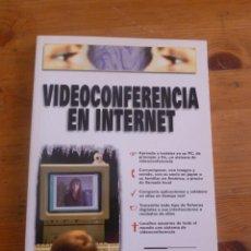Libros de segunda mano: VIDEOCONFRENCIA EN INTERNET. DAVID ZURDO SAIZ. 1999 181 PAG. Lote 50068209