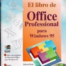 Libros de segunda mano: EL LIBRO DE OFFICE PROFESSIONAL PARA WINDOWS 95. Lote 50082642