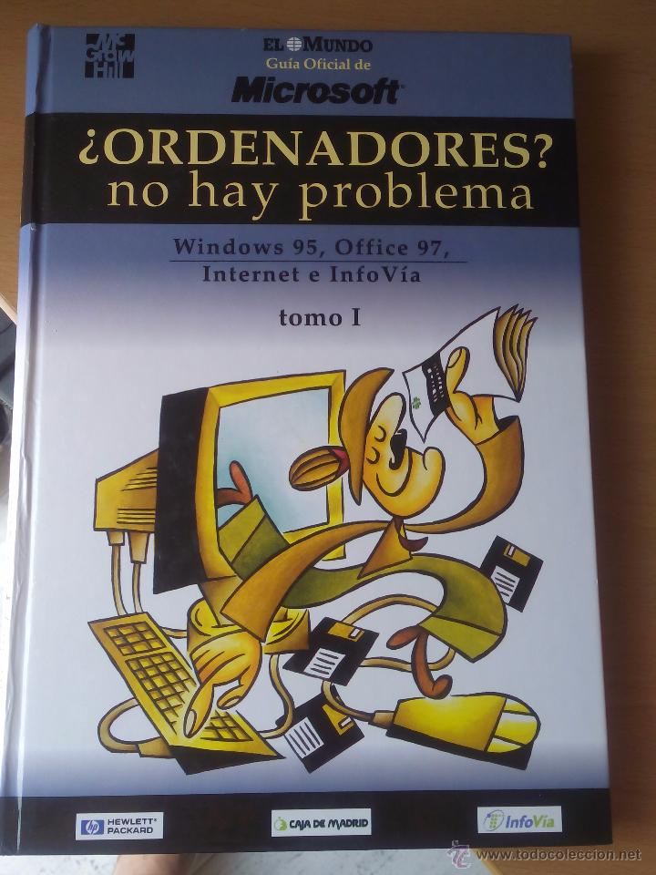 ¿ORDENADORES? NO HAY PROBLEMA, WINDOWS 95,OFFICE 97, INTERNET E INFOVÍA (Libros de Segunda Mano - Informática)