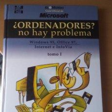 Libros de segunda mano: ¿ORDENADORES? NO HAY PROBLEMA, WINDOWS 95,OFFICE 97, INTERNET E INFOVÍA. Lote 50122808