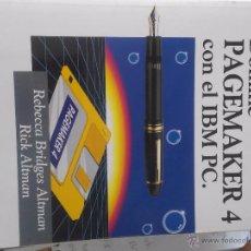Libros de segunda mano: DOMINE PAGEMAKER 4 CON EL IBM PC. Lote 50123408