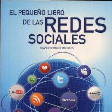 Libros de segunda mano: EL PEQUEÑO LIBRO DE LAS REDES SOCIALES -------(REF M1 E1). Lote 50175212