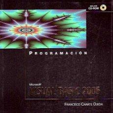 Libros de segunda mano: CHARTE OJEDA, FRANCISCO - PROGRAMACIÓN VISUAL BASIC 2005 + CD-ROM - ANAYA MULTIMEDIA - 2005. Lote 50253795