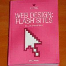 Libros de segunda mano: ICONS - WEB DESIGN: FLASH SITES - LIBRO. TASCHEN.. Lote 50425690