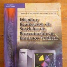 Libros de segunda mano: DISEÑO Y REALIZACION DE SERVICIOS DE PRESENTACION EN ENTORNOS GRAFICOS. CATALINAS.PARANINFO.2001 261. Lote 50559068