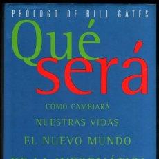 Libros de segunda mano: QUE SERA - COMO CAMBIARA NUESTRAS VIDAS EL NUEVO MUNDO DE LA INFORMATICA - MICHAEL L.DERTOUZOS *. Lote 50698432