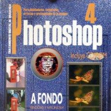 Libros de segunda mano: PHOTOSHOP 4 A FONDO (SOFÍA ESCUDERO). Lote 51200823