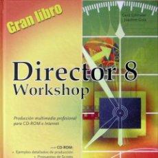 Libros de segunda mano: DIRECTOR 8 WORKSHOP GRAN LIBRO. Lote 51383951