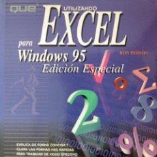 Libros de segunda mano: UTILIZANDO EXCEL PARA WINDOWS 95 (EDICIÓN ESPECIAL). Lote 51384053