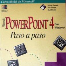 Libros de segunda mano: MICROSOFT POWERPOINT 4 PARA WINDOWS PASO A PASO (CURSO OFICIAL DE MICROSOFT). Lote 51384103