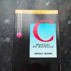 Libri di seconda mano: INFORMÁTICA: C MANUAL DE BOLSILLO (HERBERT SCHILDT), EDITORIAL MCGRAW-HILL, 1988. Lote 51528718