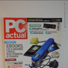 Libros de segunda mano: PC ACTUAL 226 - 2010 - RBA - INFORMATICA - WINDOWS 7 - GOOGLE - INTEL - EBOOKS - OFFICE - LINUX. Lote 51588016