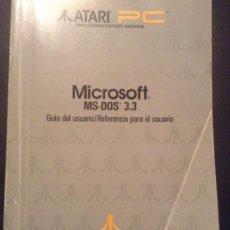 Libros de segunda mano: ANTIGUO LIBRO GUIA MANUAL DEL USUARIO REFERNCIA PARA EL USUARIO PC MICROSOFT MS-DOS 3.3. ATARI. Lote 52023494