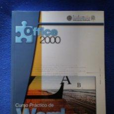 Libros de segunda mano: CURSO PRACTICO DE WORD 2000 . Lote 52450412