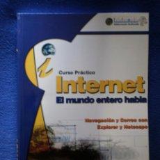 Libros de segunda mano: CURSO PRACTICO INTERNET : NAVEGACION Y CORREO CON EXPLORER Y NETSC APE . Lote 52450451