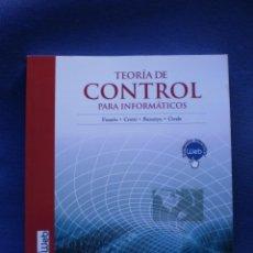 Libros de segunda mano: TEORIA DE CONTROL PARA INFORMATICOS. Lote 52501282