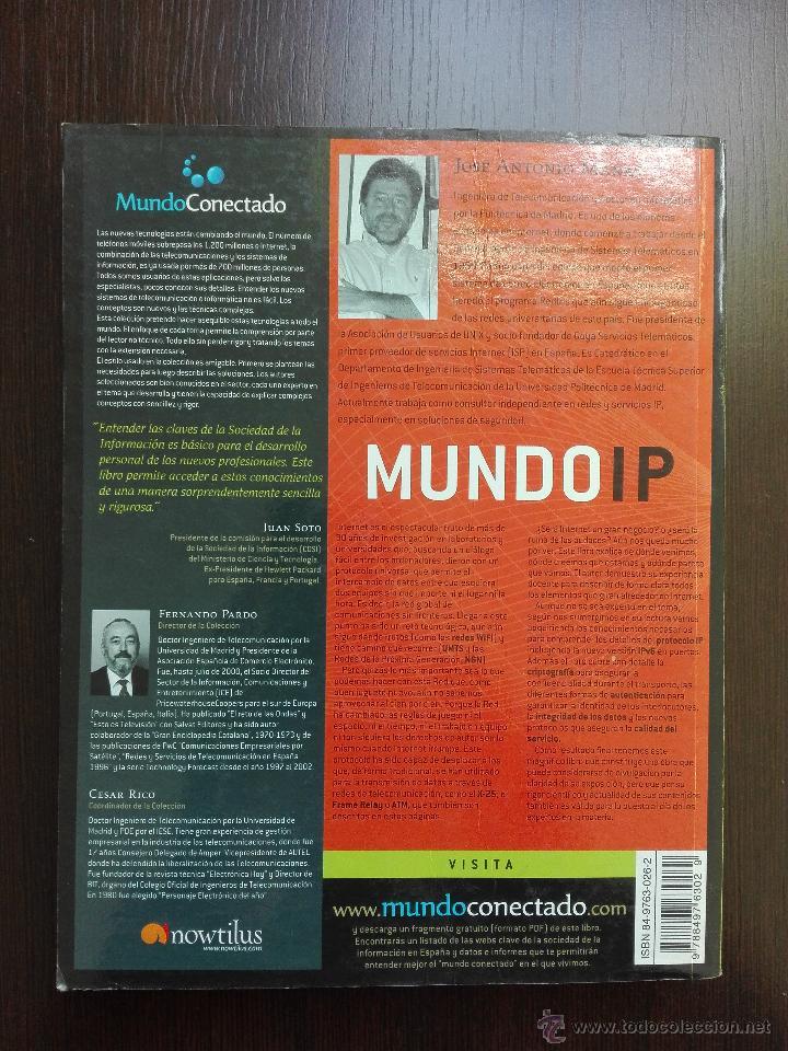 Libros de segunda mano: MUNDO IP - JOSE ANTONIO MAÑAS - INTRODUCCION A LOS SECRETOS DE INTERNET Y LAS REDES DE DATOS - 2004 - Foto 4 - 52557131