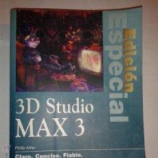 Libros de segunda mano: 3D STUDIO MAX 3 EDICIÓN ESPECIAL CON CD-ROM 2000 JEFFREY ABOUAF Y OTROS EDITOR PHILIP MILLER . Lote 52639681