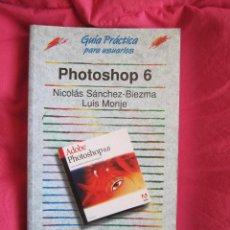 Libros de segunda mano - PHOTOSHOP 6 GUÍA PRÁCTICA PARA USUARIOS - ANAYA MULTIMEDIA - 52948160