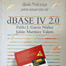 Libros de segunda mano: DBASE IV 2.0 (GUÍA PRÁCTICA - ANAYA). Lote 53045237