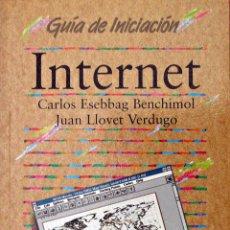 Libros de segunda mano: INTERNET (GUÍA DE INICIACIÓN - ANAYA). Lote 53045315