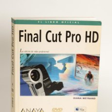 Libros de segunda mano: FINAL CUT PRO HD - ANAYA MULTIMEDIA - INCLUYE DVD. Lote 53185372