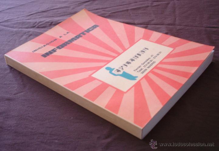 Libros de segunda mano: INICIACION A LA INFORMATICA - EPICENTRO - MADRID SIN FECHA DE EDICIÓN. - Foto 2 - 49444990