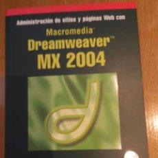 Libros de segunda mano: MACROMEDIA DREAMWEAVER MX 2004. Lote 53777568