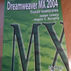 Libros de segunda mano: TRUCOS ESENCIALES DREAMWEAVER MX 2004 . Lote 53777614