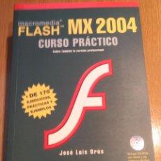 Libros de segunda mano: MACROMEDIA FLASH MX 2004. Lote 53777739
