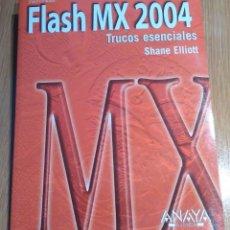 Libros de segunda mano: FLASH MX TRUCOS ESENCIALES. Lote 53777772