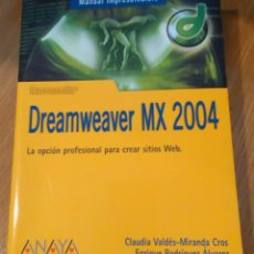 Libros de segunda mano: DREAMWEAVER MX 2004. MANUAL IMPRESCINDIBLE. Lote 53777819