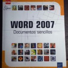 Libros de segunda mano: WORD 2007 DOCUMENTOS SENCILLOS-COLECCION CLAVE-SIMPLE&VISUAL-EDICIONES ENI. Lote 53996809