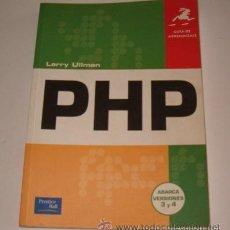 Libros de segunda mano: LARRY ULLMAN. PHP. GUÍA DE APRENDIZAJE. ABARCA VERSIONES 3 Y 4. RMT73104. . Lote 54228338