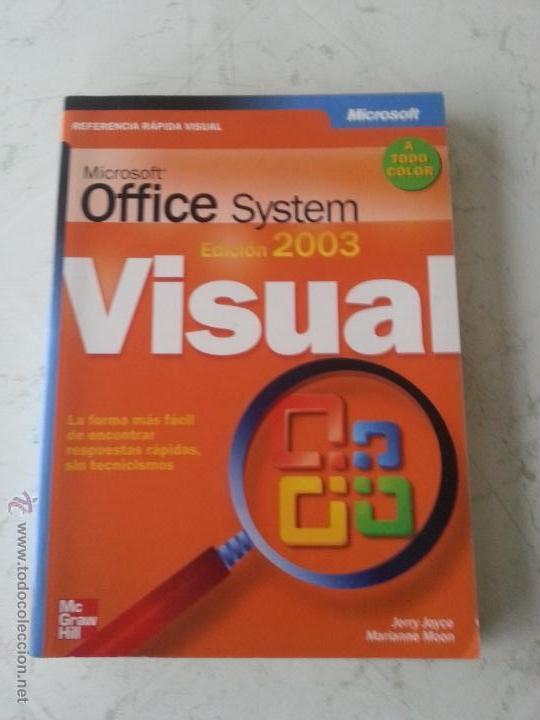 MICROSOFT OFFICE SYSTEM - VISUAL - EDICION 2003 - REFERENCIA RAPIDA VISUAL (Libros de Segunda Mano - Informática)