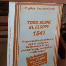 Livres d'occasion: TODO SOBRE EL FLOPPY 1541 (COMMODORE 64) - (ED. FERRÉ MORET - LIBROS DATA BECKER) 1985, MUY DIFÍCIL. Lote 54284446