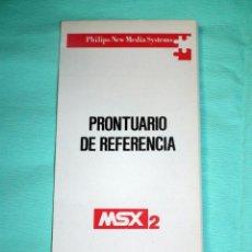 Libros de segunda mano: PRONTUARIO DE REFERENCIA MSX 2 - PHILIPS. Lote 54370274