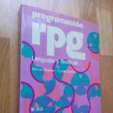 Libros de segunda mano: PROGRAMACIÓN RPG. LENGUAJE Y TÉCNICAS / MARVIN KUSHNER - CYNTHIA ZUCKER. Lote 54448793