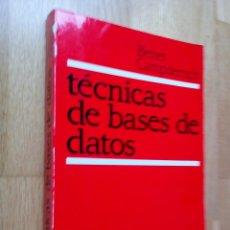 Libros de segunda mano: TÉCNICAS DE BASES DE DATOS / BENET CAMPDERRICH. Lote 54476041