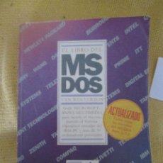 Libros de segunda mano: EL LIBRO DEL MS DOS GUIA MICROSOFT ANAYA MULTIMEDIA VAN WOLVERTON 438 PAGINAS 1987. Lote 54694808