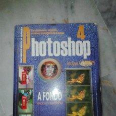 Libros de segunda mano: PHOTOSHOP 4 A FONDO. SOFIA ESCUDERO 1997. Lote 54711338