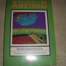 Libros de segunda mano: GRAN BIBLIOTECA AMSTRAD, SISTEMA OPERATIVO CP/M, IMPECABLE CONSERVACIÓN. Lote 54742395