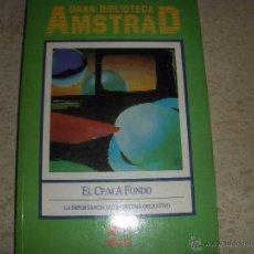 Libros de segunda mano: GRAN BIBLIOTECA AMSTRAD, EL CP/MA FONDO, IMPECABLE CONSERVACIÓN. Lote 54742486