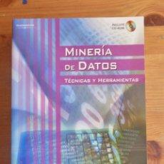 Libros de segunda mano: MINERIA DE DATOS. TECNICAS Y HERRAMIENTAS. PEREZ LOPEZ.THOMSON. 2008 780PP. Lote 54800402