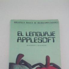 Libros de segunda mano: LIBRO INFORMATICA PROGRAMACION EL LENGUAJE APPLESOFT APPLE URMO ESPAÑOL BLACKWOOD. Lote 55004150
