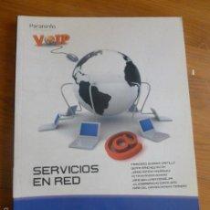 Libros de segunda mano: SERVICIOS EN RED. VARIOS AUTORES. PARANINFO. 2010 239PP. Lote 55114316