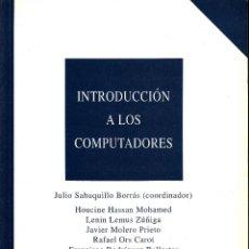 Libros de segunda mano: INTRODUCCIÓN A LOS COMPUTADORES. AA. VV. 454 PP.. U.POLITÉCNICA VALENCIA.. Lote 55121324