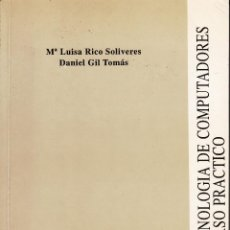 Libros de segunda mano: TECNOLOGÍA DE COMPUTADORES. CURSO PRÁCTICO. AA. VV. 318 PP.. U.POLITÉCNICA VALENCIA.. Lote 55121379
