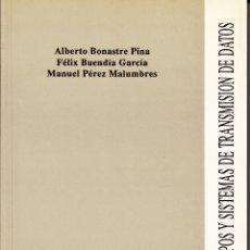 Libros de segunda mano: EQUIPOS Y SISTEMAS DE TRANSMISIÓN DE DATOS. AA. VV. 234 PP.. U.POLITÉCNICA VALENCIA.. Lote 55121574